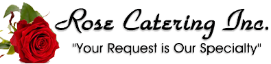 Rose Catering Inc.